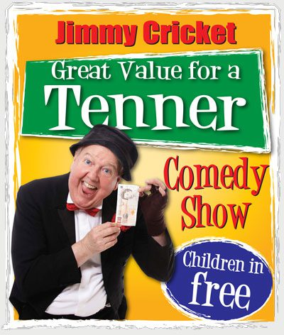 Jimmy Cricket – Great value for a tenner show