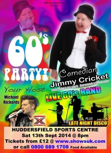 Jimmy Cricket will headline the 60s night at Huddersfield Sports Centre