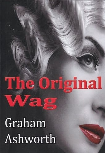 The Original Wag by Graham Ashworth