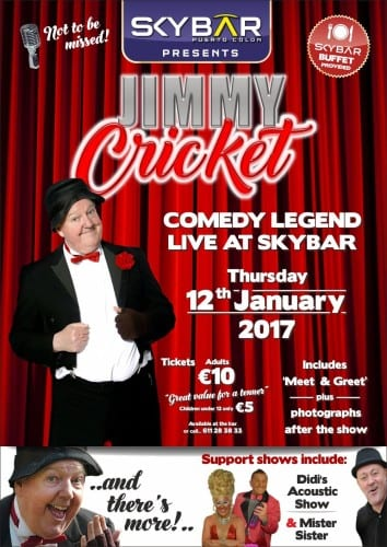 Jimmy Cricket will be appearing at the Skybar in Tenerife