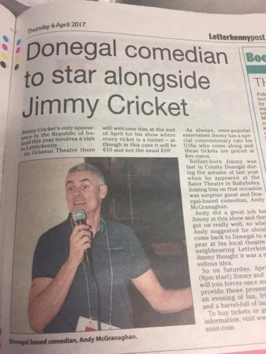 The Letterkenny Post article was about Jimmy Cricket's show at the An Grianan Theatre