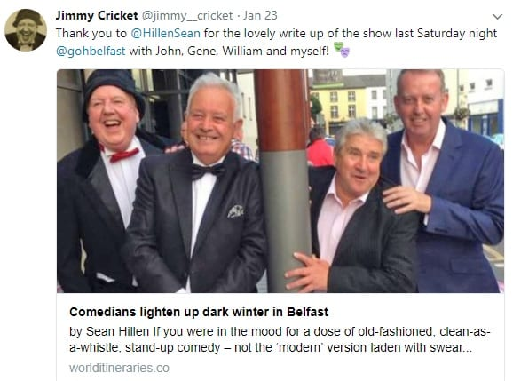 Jimmy Cricket performed as usual with fellow Ulster comedians, John Linehan (aka May McFettridge), Gene Fitzpatrick and William Caulfield