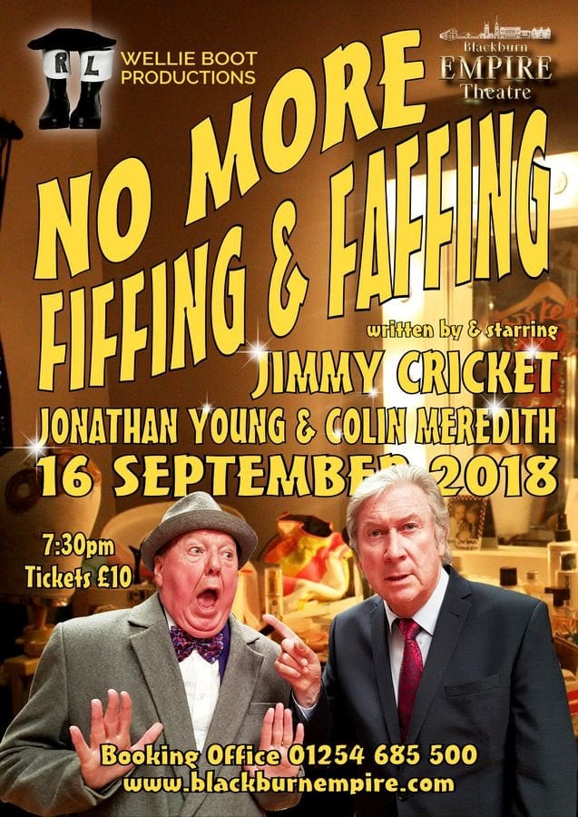 Jimmy Cricket's new play is called No more Fiffing and Faffing