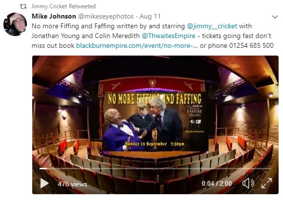 "Mike Johnson tweeted: ""No more Fiffing and Faffing written by and starring @jimmy__cricket with Jonathan Young and Colin Meredith @ThwaitesEmpire - tickets going fast don't miss out book https://blackburnempire.com/event/no-more-fiffing-faffing/ … or phone 01254 685 500."""