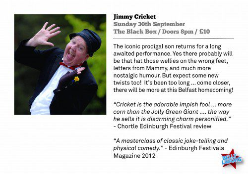 Jimmy Cricket returning to Belfast to start the comedy festival, Belly Laughs