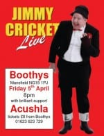 Jimmy Cricket performs at Boothys in Mansfield on Friday 5 April