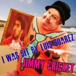 Jimmy Cricket's I was bit by Luis Suarez
