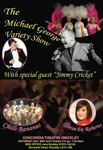 Jimmy Cricket joins Michael George at the Concordia Theatre Hinckley in Leciestershire on Saturday 23 May