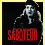 Katie Mulgrew, Jimmy Cricket's daughter, had her own show at the Edinburgh Festival Fringe called Saboteur