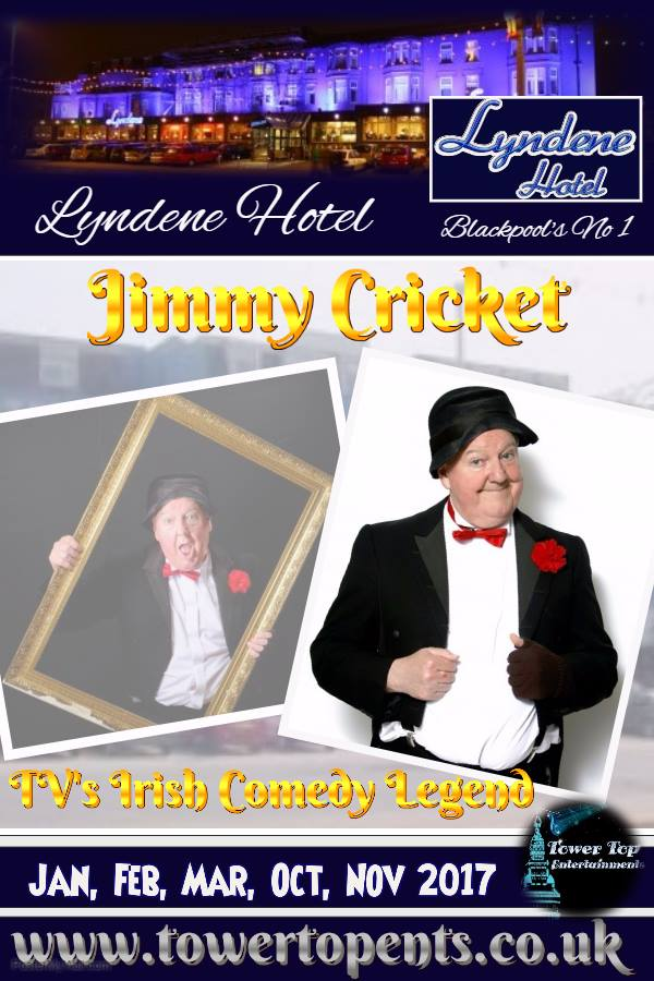 Jimmy Cricket will again be performing at the Lyndene Hotel in Blackpool in 2017