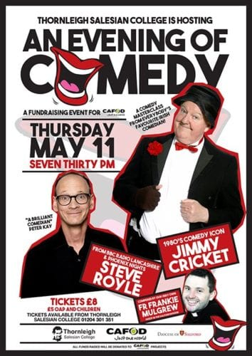 Jimmy Cricket will be appearing at Thornleigh College in Bolton with Steve Royle and Fr Frankie Mulgrew