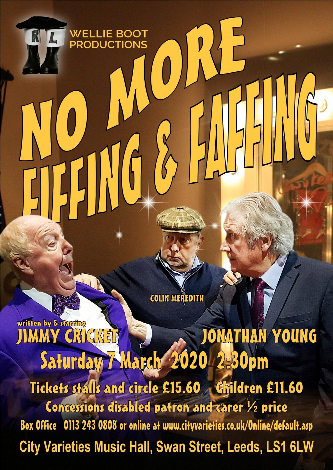 "we will be taking our Comedy Play, ""No More Fiffing and Faffing"", to the beautiful and unique @CityVarieties in Leeds"