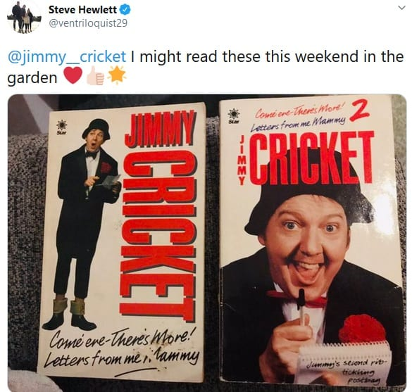 Steve Hewlett @ventriloquist29 @jimmy__cricket I might read these this weekend in the garden Red heart ???????? Glowing star