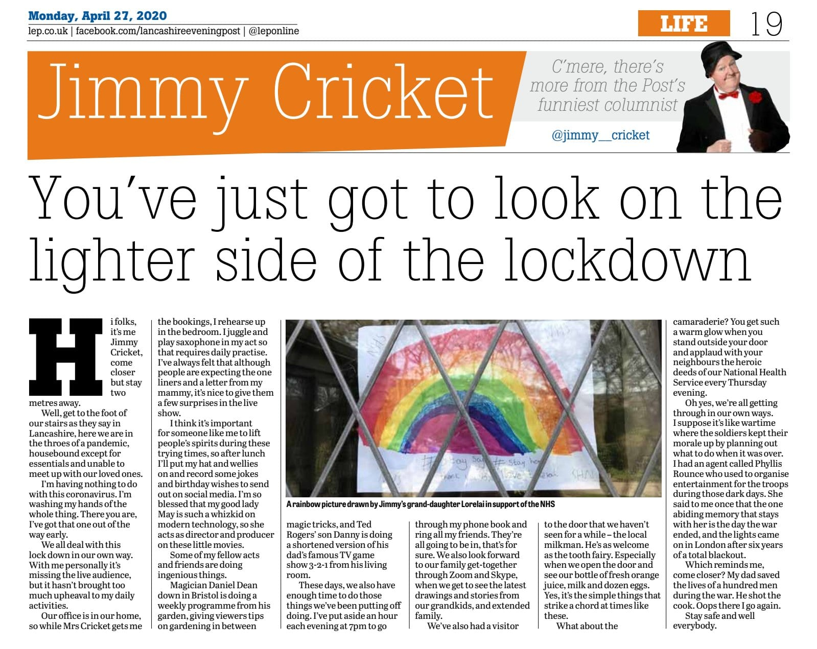 Jimmy Cricket talks about life under the lockdown in his latest newspaper column.
