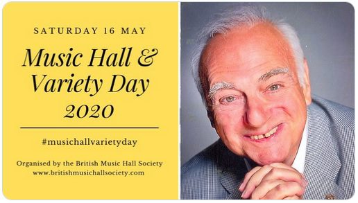 The first Music Hall and Variety Day took place on 16 May 2020